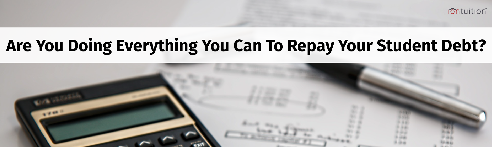 Best Practices For Repaying Student Debt